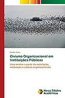 Civismo Organizacional em Instituições Públicas