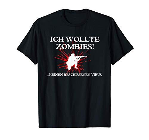 Ich wollte Zombies keinen Virus! Lustiges Zombie T-Shirt