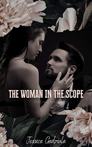 The Woman in the Scope (Grassi Family Book 2) (English Edition)