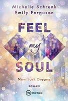 Feel My Soul (New York Dreams 1)