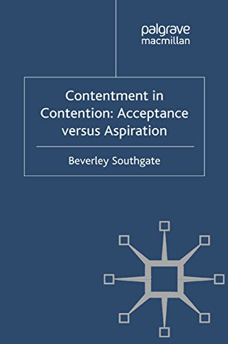 Contentment in Contention: Acceptance versus Aspiration (English Edition)
