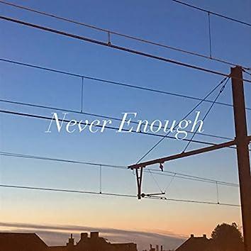 Never Enough (feat. Sara)