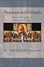 Preparation for Death: Considerations on Eternal Truths