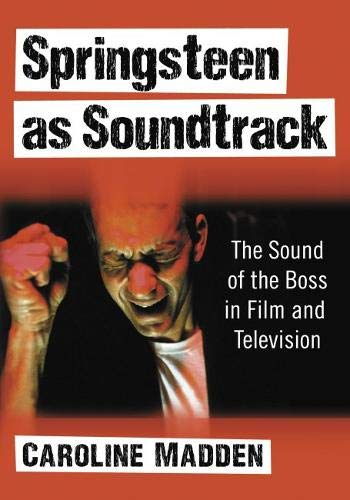 Springsteen as Soundtrack: The S...
