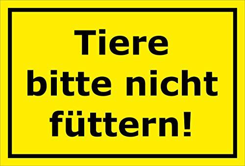 Melis Folienwerkstatt Schild - Tiere Bitte Nicht füttern - 30x20cm|Bohrlöcher|3mm Aluverbund – S00039-286-C 20 VAR.