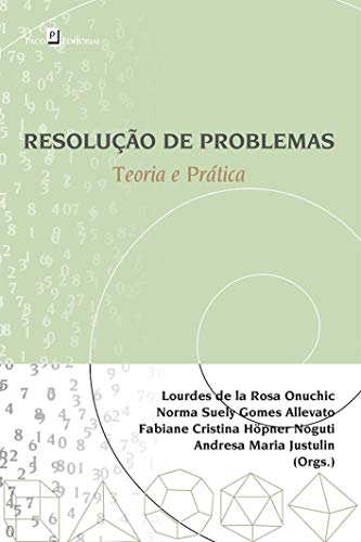 Resolução de Problemas: Teoria e Prática