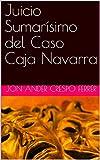 Juicio Sumarísimo del Caso Caja Navarra