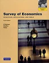 Survey of Economics: Principles, Applications, and Tools: International Edition