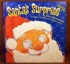 Santa's Surprise: A Pop-Up Storybook