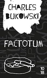 Factotum par Charles Bukowski