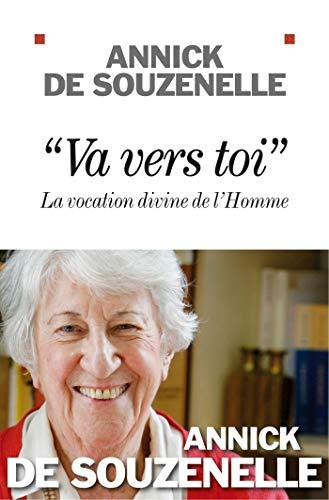 """""""Va vers toi"""": La vocation divine de l'Homme"""