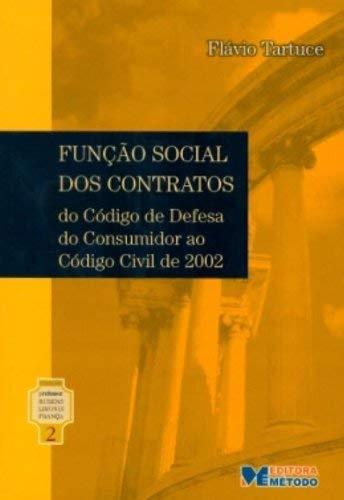 Coleção Limongi 2 - Função Social dos Contratos - do CDC ao Código Civil de 2002: Do Código de Defesa do Consumidor ao Código Civil de 2002: Volume 2