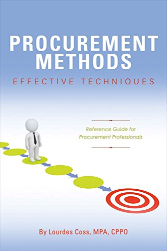 Procurement Methods: Effective Techniques: Reference Guide for Procurement Professionals