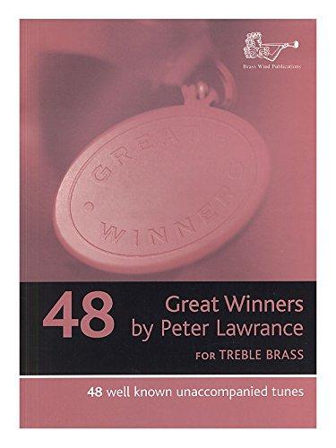 Peter Lawrence: Great Winners für Violinschlüssel Blechblasinstrumente. Noten für Trompete, Blechblasinstrumente.