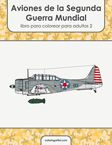 Aviones de la Segunda Guerra Mundial libro para colorear para adultos 2