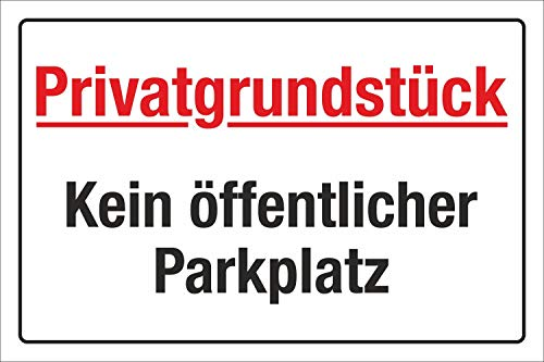 Schild Kein öffentlicher Parkplatz Parken verboten Privatgrundstück Alu-Verbund 300 x 200 mm