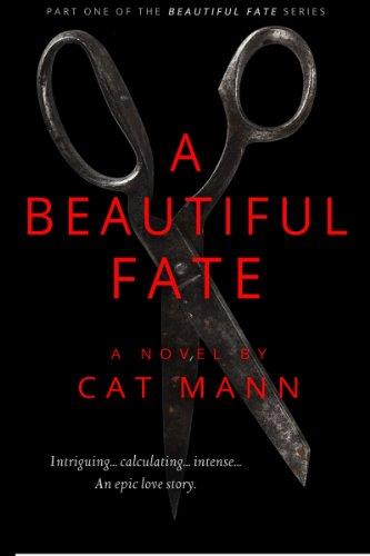 A Beautiful Fate (The Beautiful Fate Series Book 1)