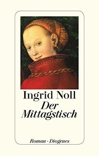 Der Mittagstisch von Ingrid Noll (26. August 2015) Gebundene Ausgabe