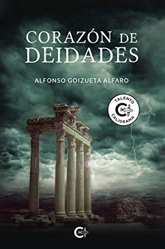 Corazón de deidades de Alfonso Goizueta Alfaro
