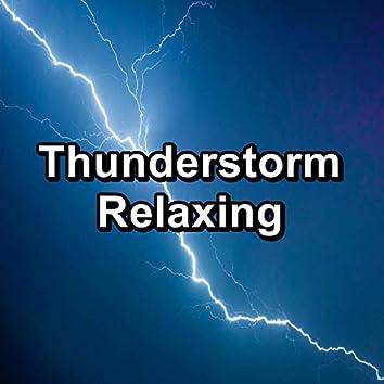 Thunderstorm Relaxing