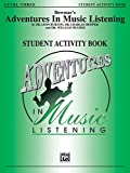 Bowmar's Adventures in Music Listening, Level 3: Student Activity Book