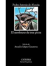 El sombrero de tres picos (Letras Hispánicas)