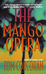 book cover of The Mango Opera - books set in Florida Keys