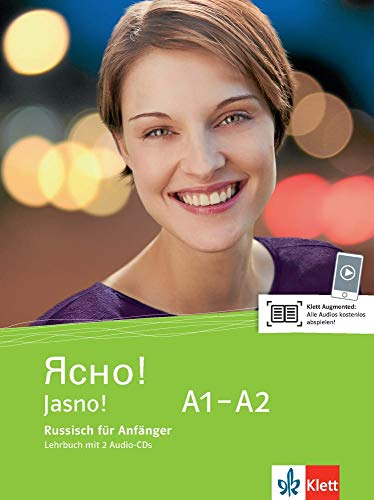 Jasno! A1-A2: Russisch für Anfänger. Lehrbuch + 2 Audio-CDs (Jasno!: Russisch für Anfänger und Fortgeschrittene)