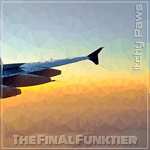 The Final Funktier