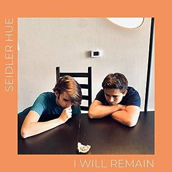 I Will Remain