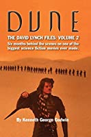 Dune, The David Lynch Files: Volume 2 (hardback): Six months behind the scenes on one of the biggest science fiction movies ever made.