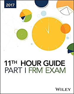 Wiley 11th Hour Guide for 2017 Part I FRM Exam