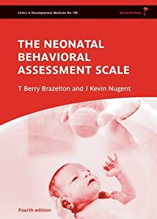 Neonatal Behavioral Assessment Scale by Brazelton, T. Berry, Nugent, J. Kevin (2011) Hardcover