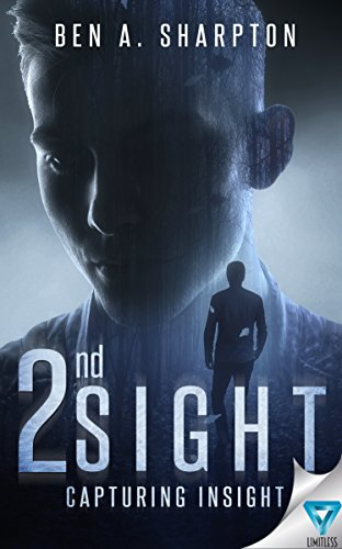 2nd Sight: Capturing Insight by Ben A. Sharpton ebook deal