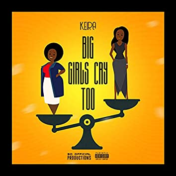 Big Girls Cry Too
