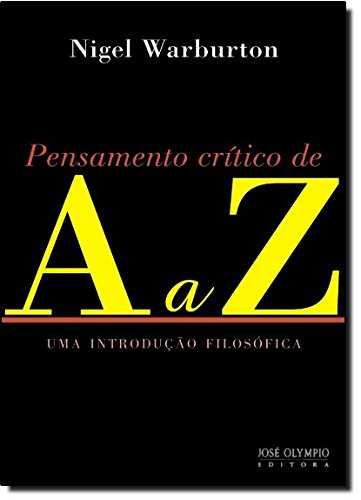 Pensamento Crítico de A a Z