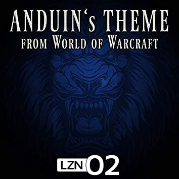 Anduin's Theme (From World of Warcraft)