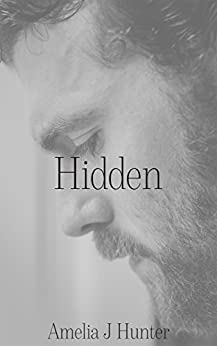 Hidden (Uncovered Series Book 1) by [Amelia J Hunter]