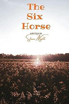 The Six Horse