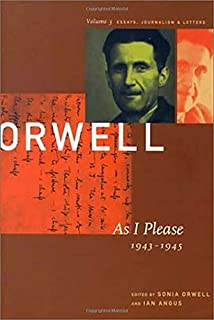 The Collected Essays, Journalism, and Letters of George Orwell: 1943-1946