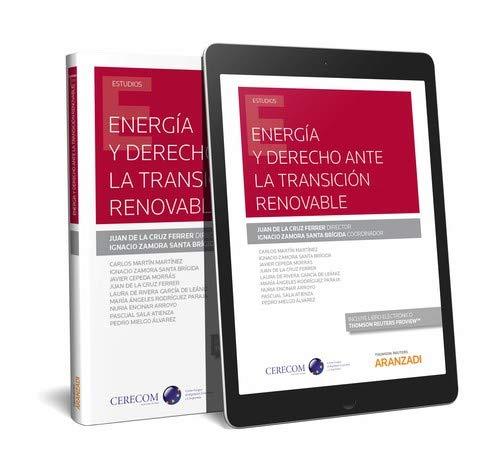 Energía y Derecho ante la transición renovable (Papel + e-book) (Monografía)