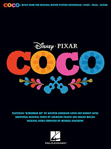 Disney Pixar's Coco -For Piano, Voice & Guitar-: Noten, Sammelband für Klavier, Gesang, Gitarre: Music from the Original Motion Picture Soundtrack (Pianovocalguitar S)
