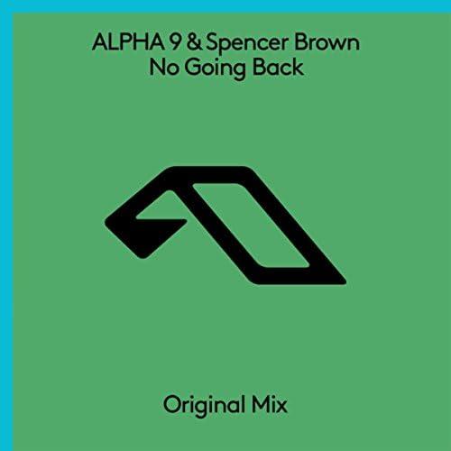 Alpha 9 & Spencer Brown