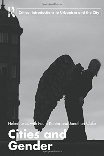 Cities and Gender (Routledge Critical Introductions to...
