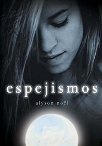 Espejismos / Blue moon (Los Inmortales / the Immortals) (Spanish Edition) by...