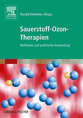 Sauerstoff-Ozon-Therapien: Methoden und praktische Anwendung
