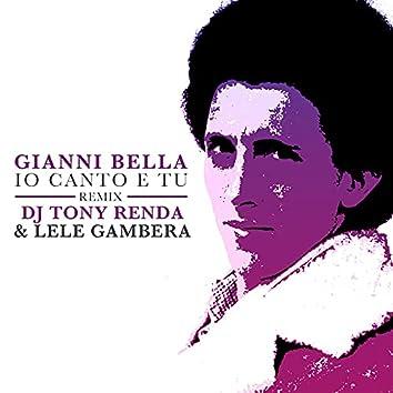 Io canto e tu (DJ Tony Renda & Lele Gambera Remix) [2021 Remaster]