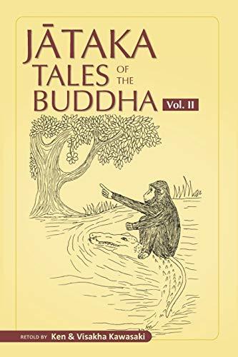 Jataka Tales of the Buddha - Volume II (Jataka Tales of the Buddha - An Anthology Vol. I - III)
