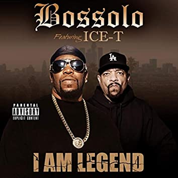 I Am Legend (feat. Ice-T)