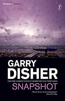Snapshot (Peninsula Crimes Book 3) by [Garry Disher]